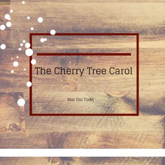 The cherry tree carol (2)-page-001